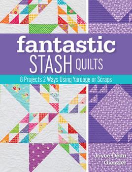 Fantastic Stash Quilts