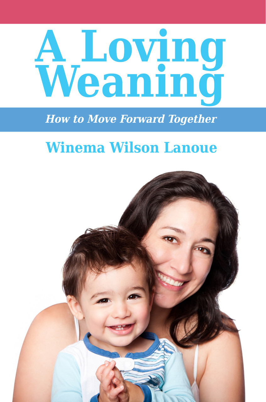 A Loving Weaning