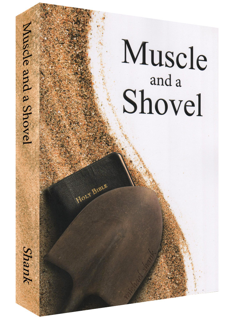 """Image result for book """"Muscle and a Shovel"""""""
