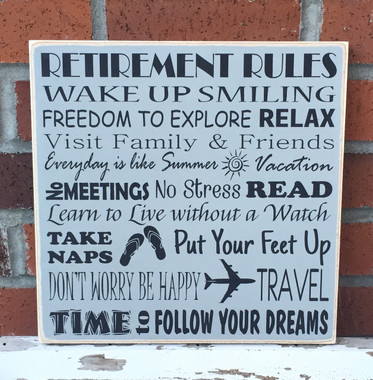 Wood Sign Rustic Retirement Rules 12 X 12