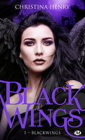 Black Wings, Tome 1