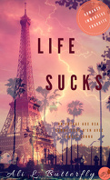 Life Sucks, Tome 1