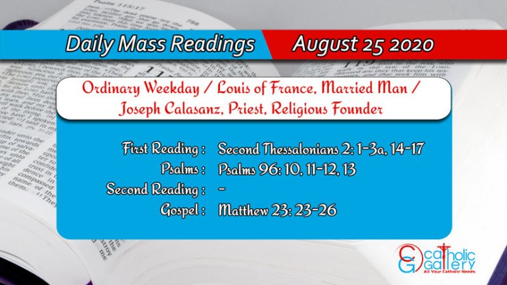 Catholic Daily Mass Readings Tuesday 25th August 2020, Catholic Daily Mass Readings Tuesday 25th August 2020