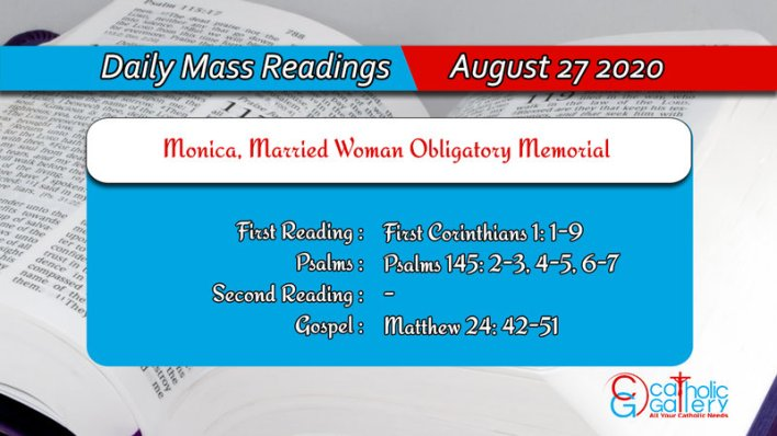 Catholic Daily Mass Readings 27th August 2020, Catholic Daily Mass Readings 27th August 2020