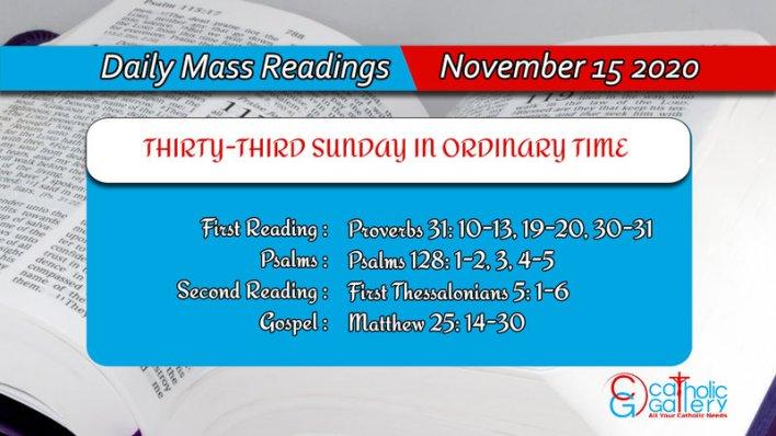 Sunday Catholic Daily Online Mass Readings 15th November 2020 - THIRTY-THIRD SUNDAY IN ORDINARY TIME
