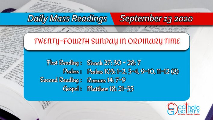 Catholic Sunday Daily Mass Readings 13th September 2020, Catholic Sunday Daily Mass Readings 13th September 2020 Today