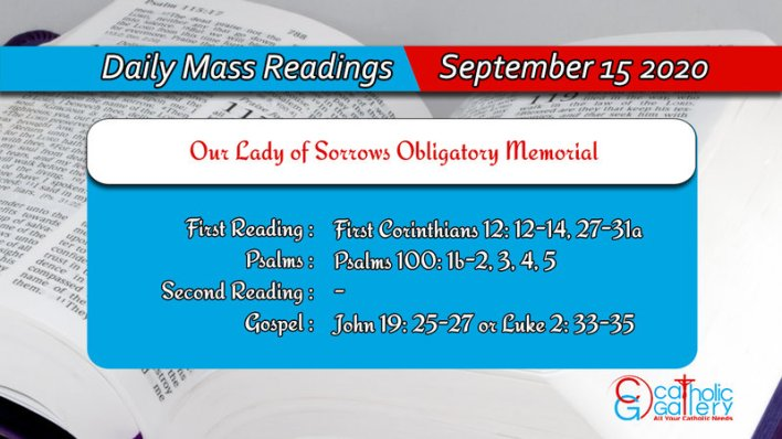 Catholic Daily Mass Readings 15th September 2020, Catholic Daily Mass Readings 15th September 2020 Today Tuesday
