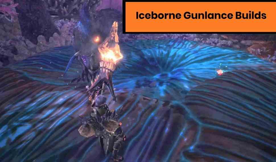 MHW Build Iceborne – Gunlance Build Guide [2020]