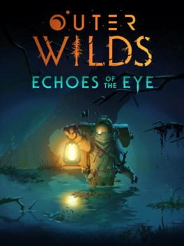 Outer Wilds: Echoes of the Eye