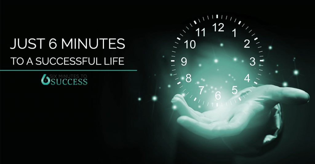Six Minutes To Success, Daily Coaching To Fuel Your Entrepreneurial Path