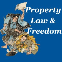 Property, Law & Freedom