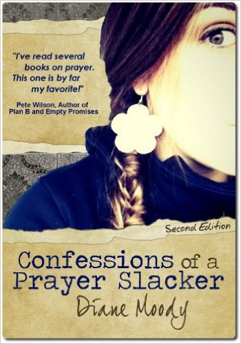 confessions of a prayer slacker