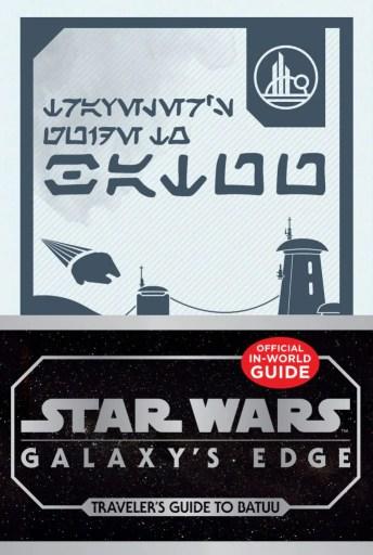 Star Wars: Galaxy's Edge: Guía del viajero para Batuu