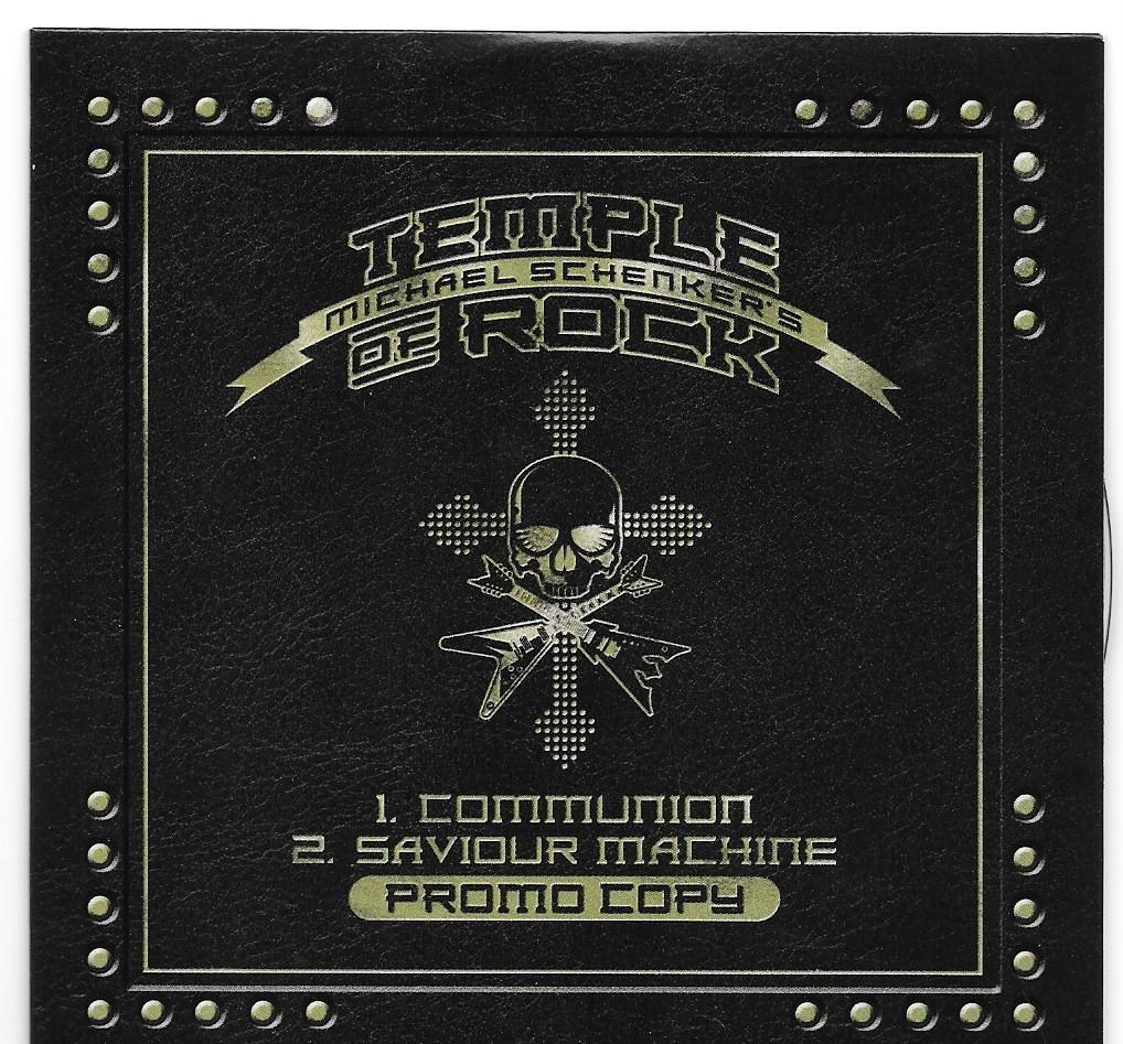 MICHAEL SCHENKER'S TEMPLE OF ROCK Communion / Saviour Machine