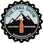 the trail show - less gear, more beer