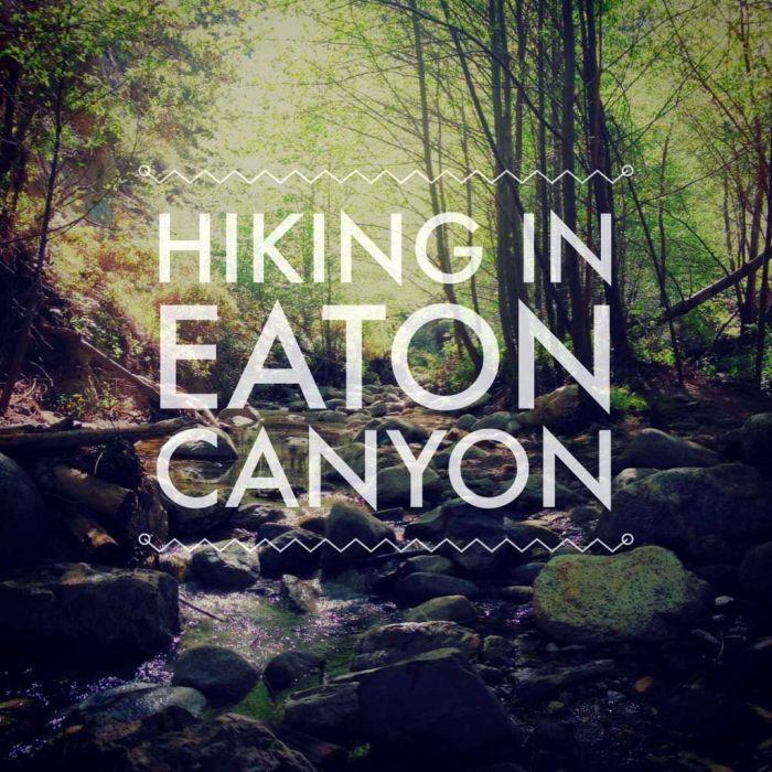 Hiking to Eaton Canyon Falls