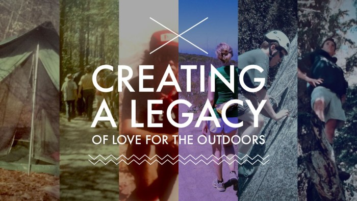 Creating a Legacy of Love for the Outdoors