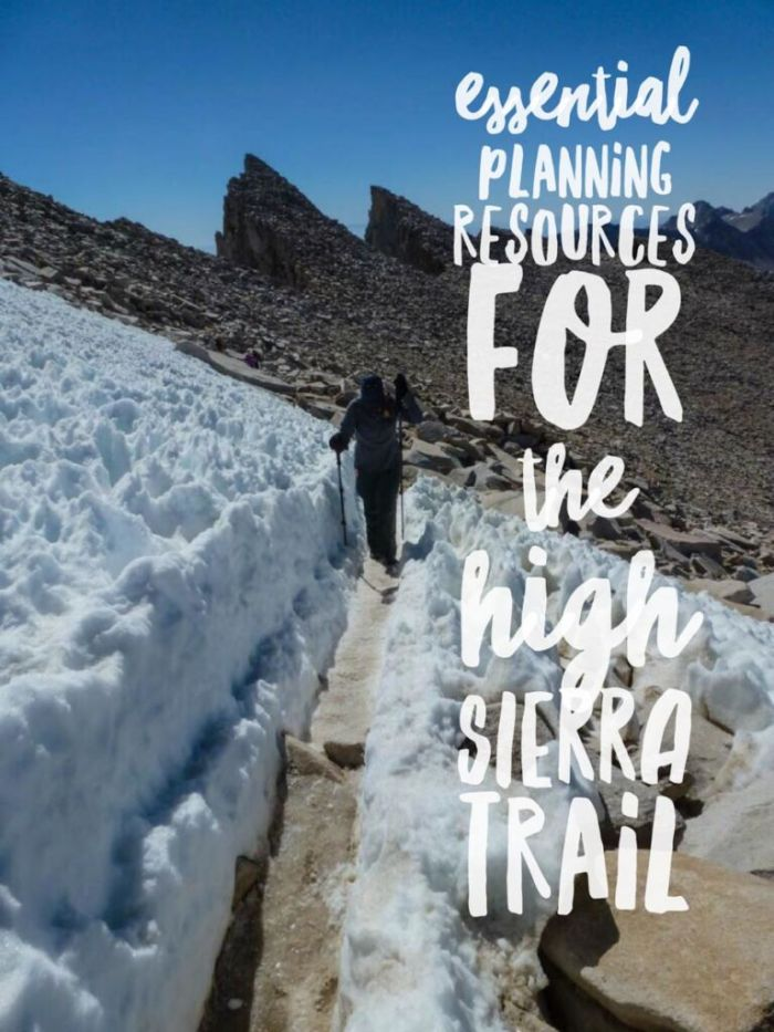 Essential Planning Resources for the High Sierra Trail -- Share me!