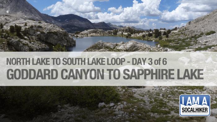 Day 3 - North Lake / South Lake Loop