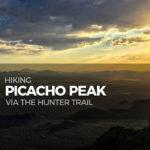 Hiking Picacho Peak via the Hunter Trail