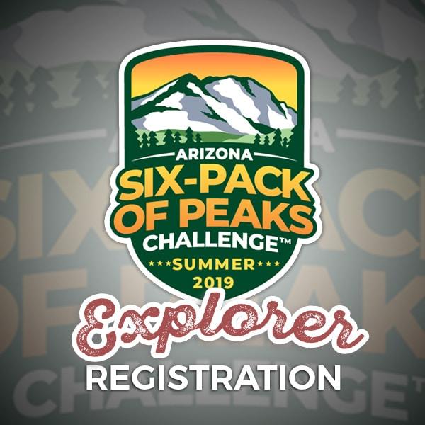 2019 Arizona Summer Six-Pack of Peaks Challenge - Explorer Registration