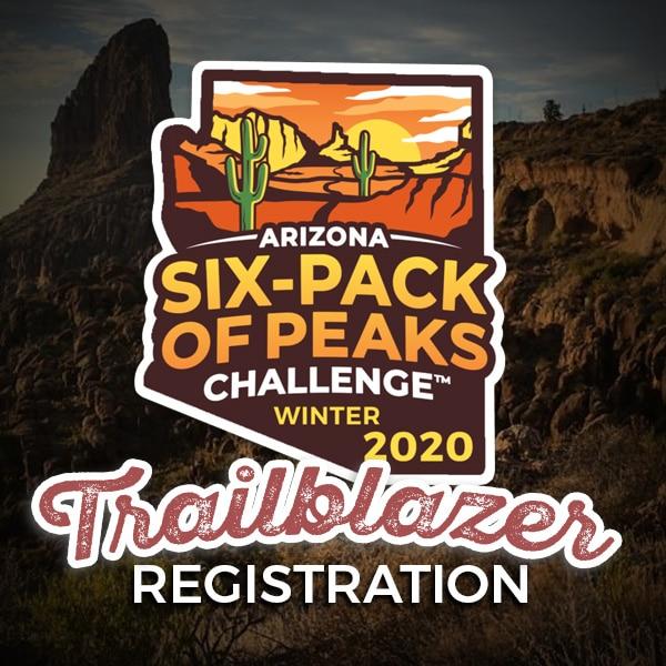 2020 Arizona Winter Six-Pack of Peaks Challenge - Trailblazer Registration