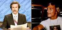 Ron Burgundy vs. David Wooderson