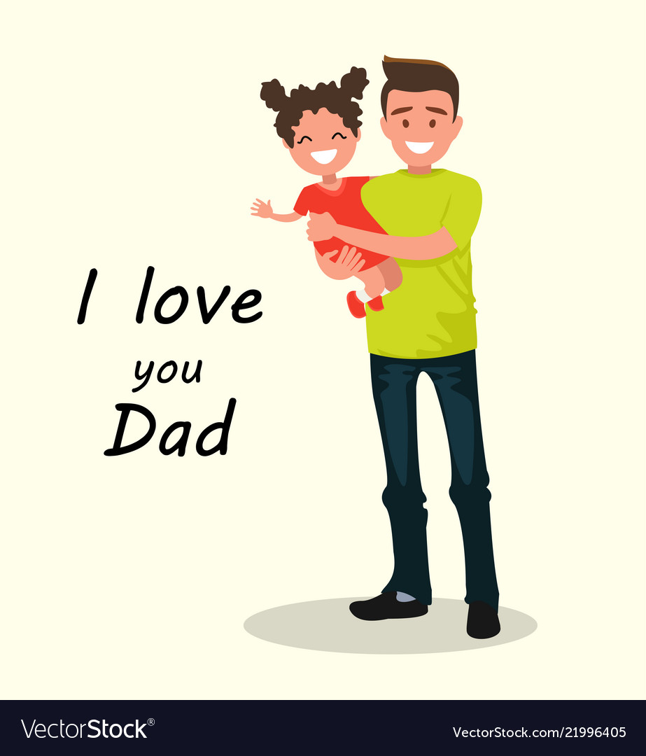 Download Inscription i love you dad father with daughter Vector Image