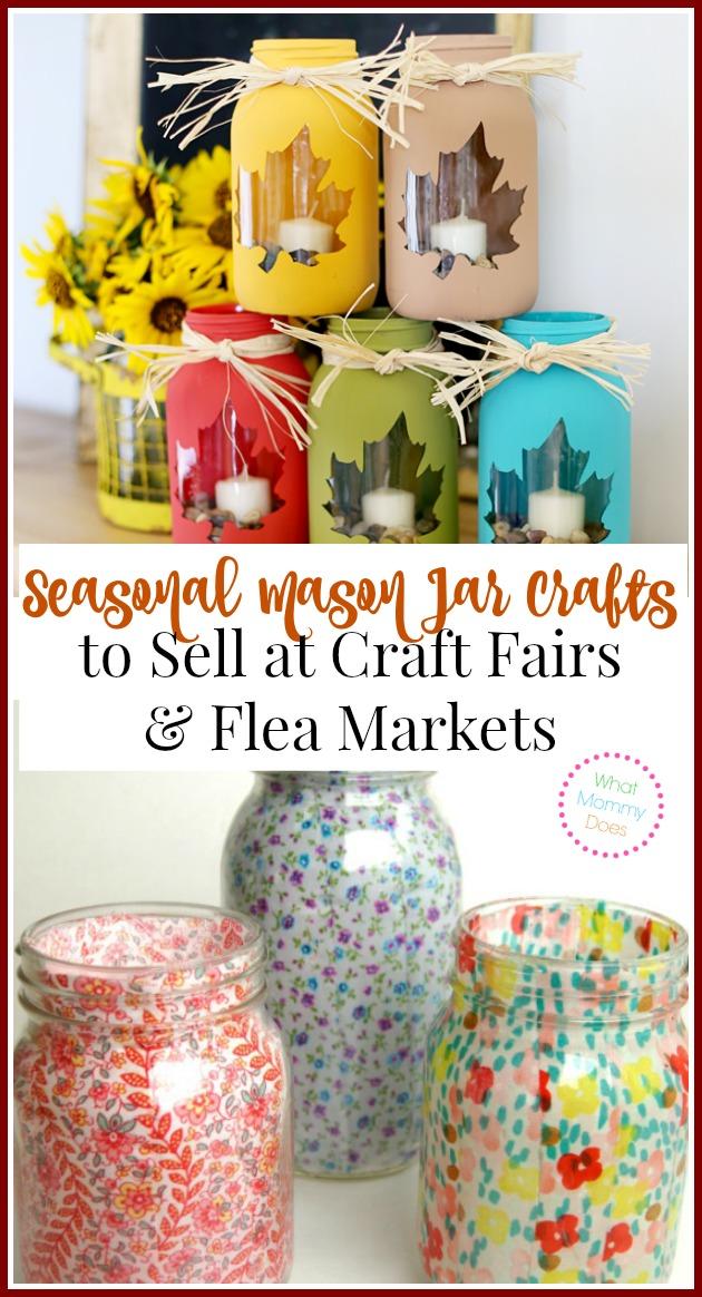 Seasonal Mason Jar Crafts to Sell at Craft Fairs & Flea Markets