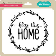 Download Bless This House Love Laughter - Lori Whitlock's SVG Shop