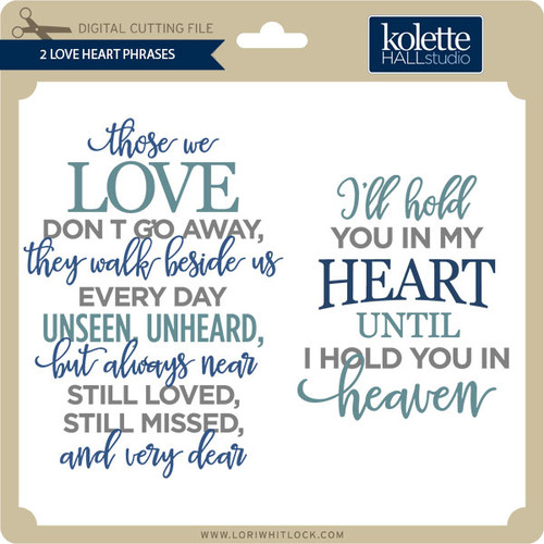 Download 2 Love Heart Phrases - Lori Whitlock's SVG Shop
