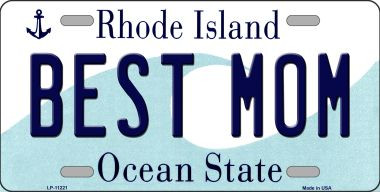 Best Mom Rhode Island State License Plate Novelty