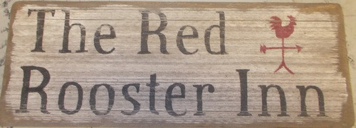 Primitive Wooden Sign The Red Rooster Inn