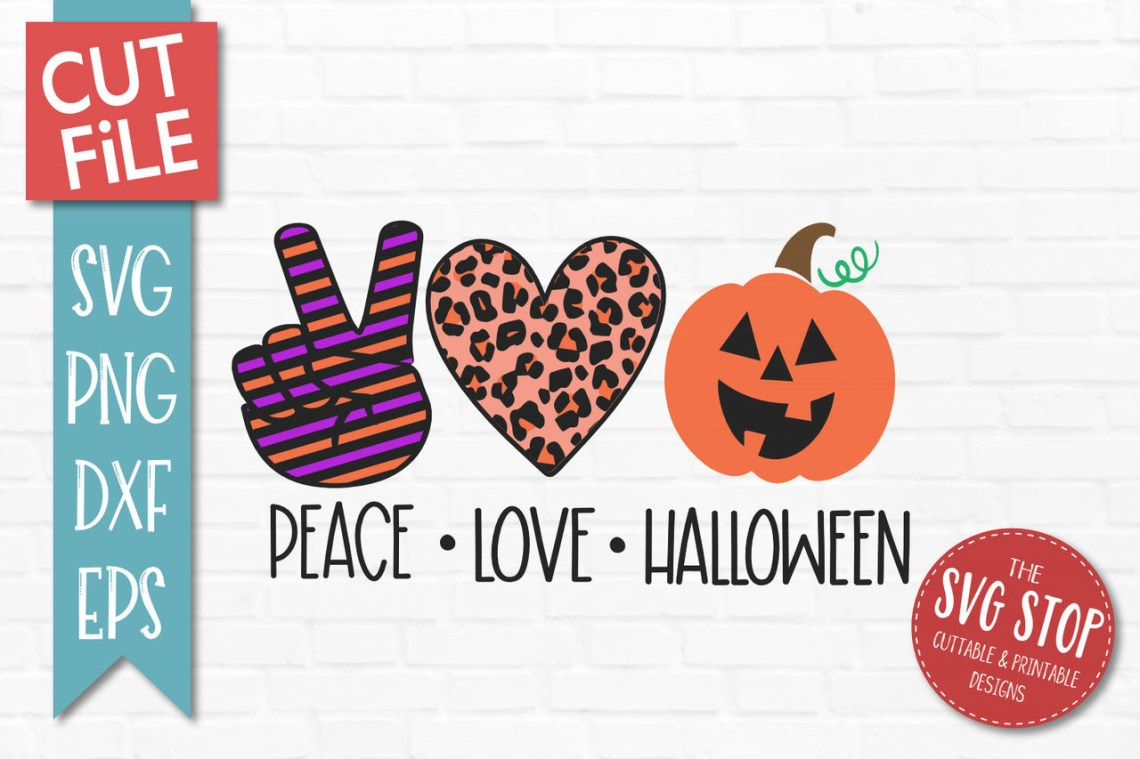 Download Peace Love Halloween SVG | The SVG Stop Cuttable ...