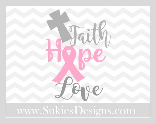 Download Faith Hope Love Cancer Awareness DIGITAL DOWNLOAD- SVG,DXF,PNG