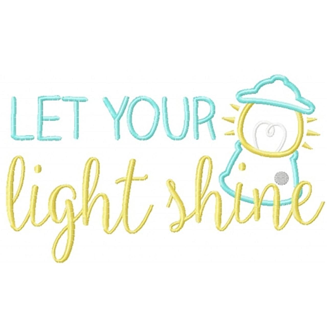 Let Your Light Shine - Planet Applique Inc