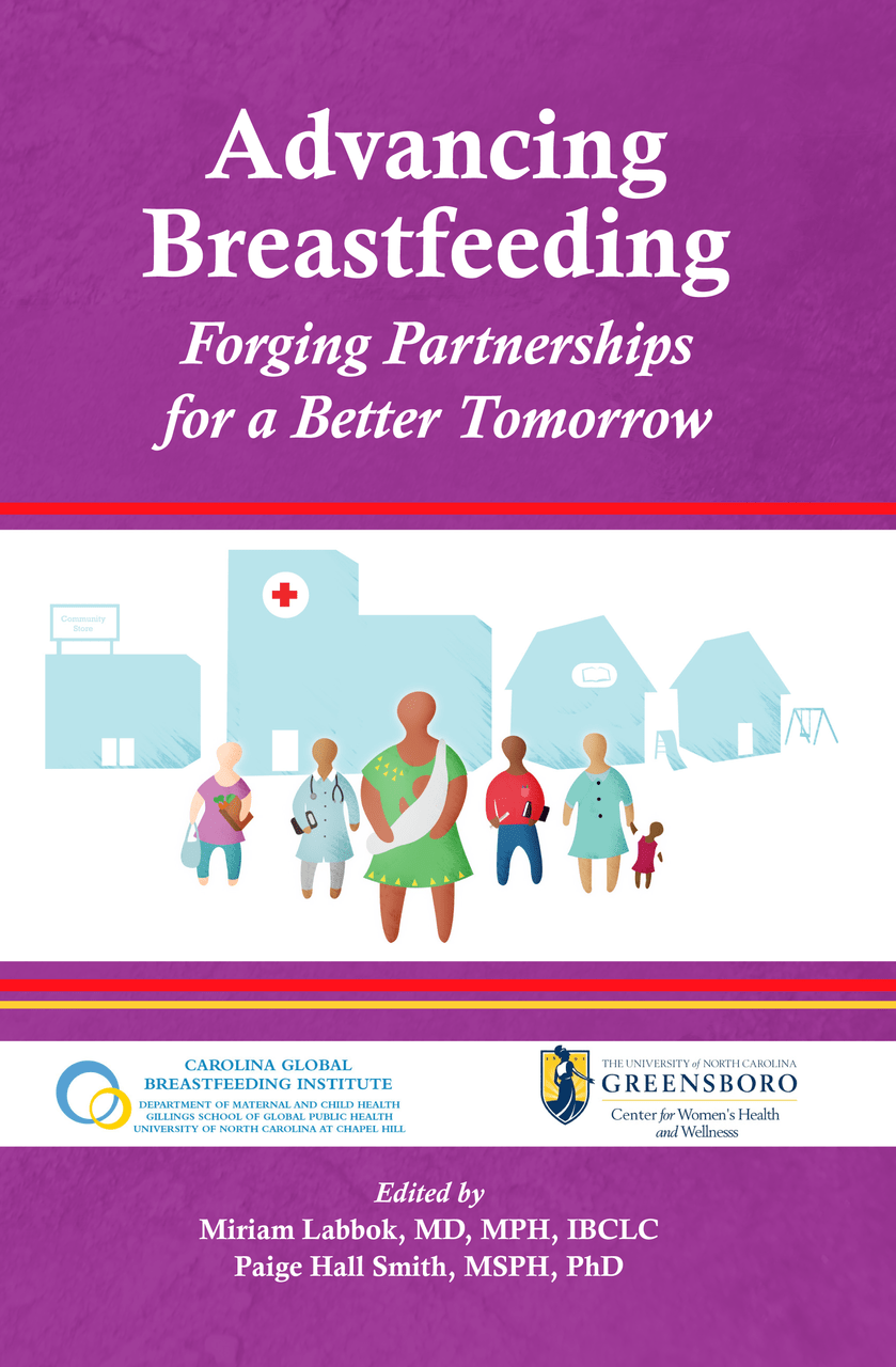 Advancing Breastfeeding: Forging Partnerships for a Better Tomorrow