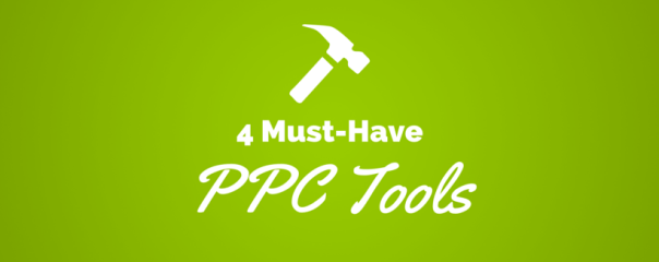 4 PPC Tools to Jump-Start Your Campaigns