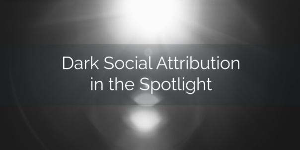 Dark-Social-Attribution