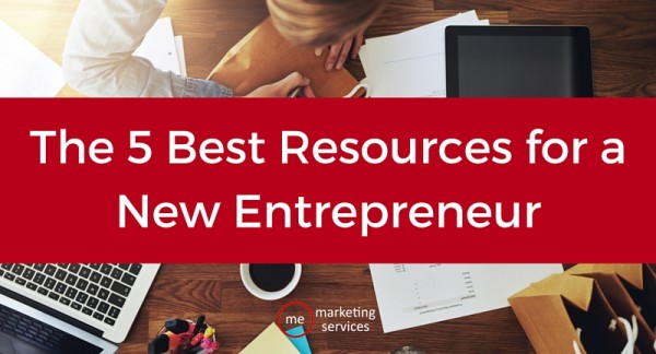 The 5 Best Resources for a New Entrepreneur