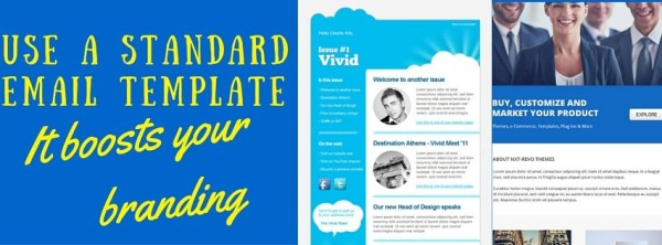 Use a standard email template