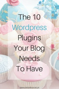 The 10 WordPress Plugins Your Blog Needs To Have