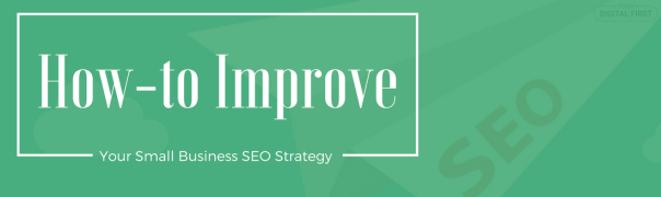 how-to-improve-your-seo-strategy-as-a-small-business-1