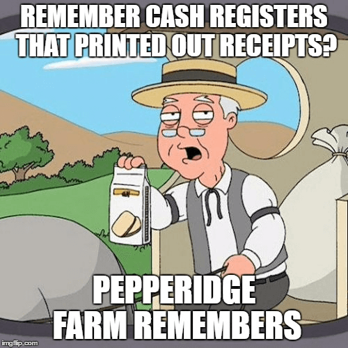 remember cash registers that printed our receipts? pepperidge farm remembers