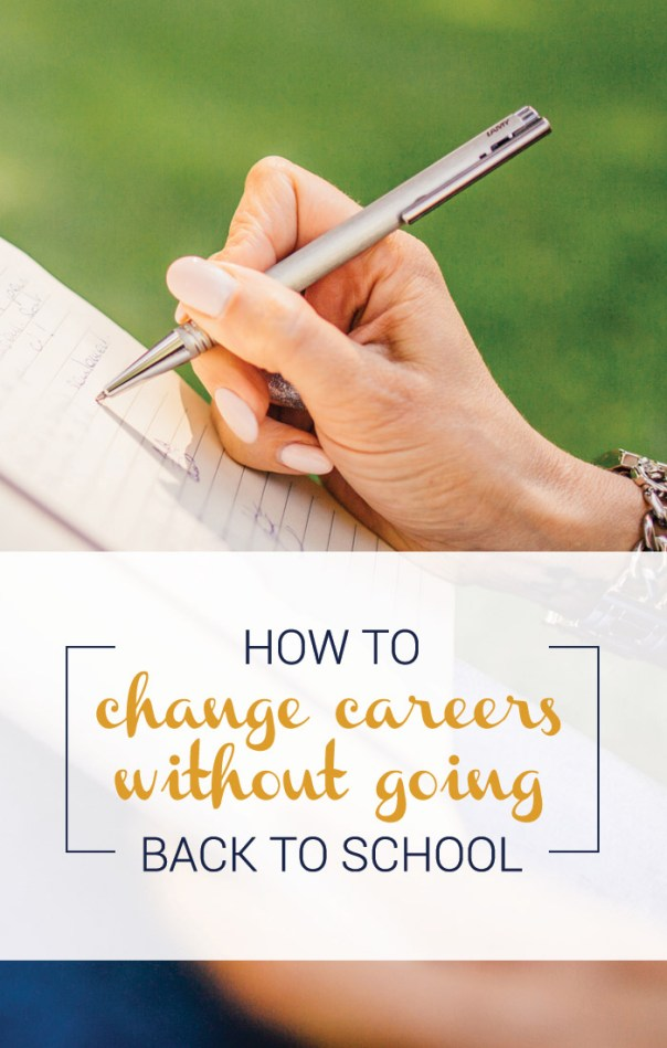 change careers without going back to school