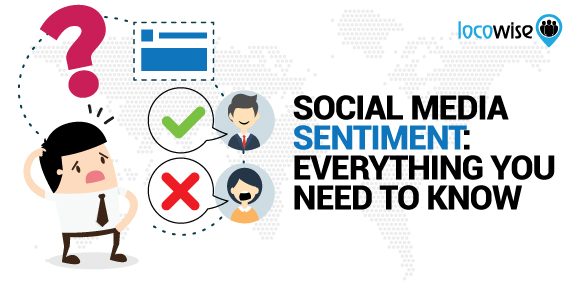 Social Media Sentiment: Everything You Need To Know