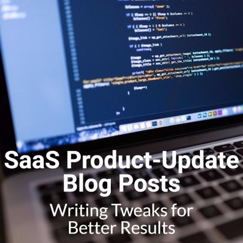SaaS product-update blog post writing tweaks