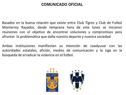 Comunicado Tigres Rayados Monterrey Contra Violencia Clásico Regio