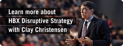 Learn more about HBX Disruptive Strategy with Clay Christensen
