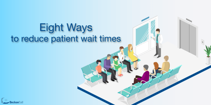 8-Ways-to-Reduce-Patient-Wait-Times (1).png
